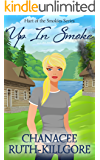Up In Smoke (Hart of the Smokies Book 1)