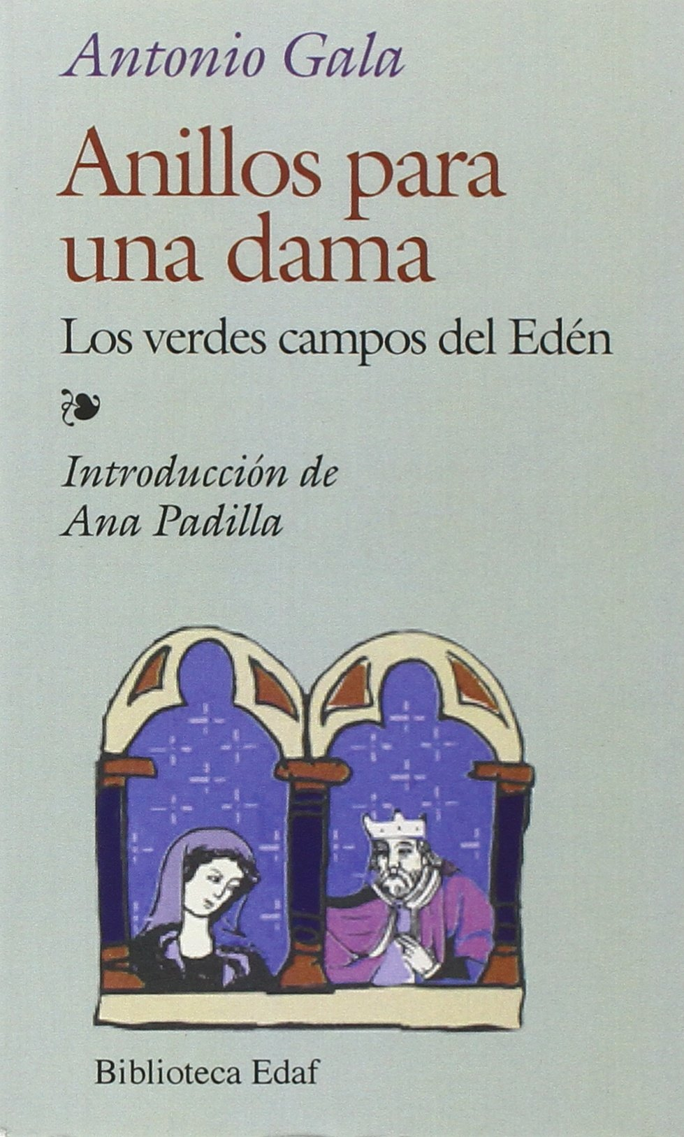 Anillos Para Una Dama (Biblioteca Edaf): Amazon.es: Gala Velasco, Antonio, Padilla, Ana: Libros