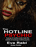 The Hotline Psychic - A group of wealthy snobs make the mistake of mocking a hotline psychic: A scandalous Crime and…