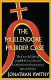 The Mullendore Murder Case