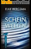 Scheinwelten - Ostfrieslandkrimi (Büttner und Hasenkrug ermitteln 15) (German Edition)