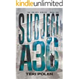 Subject A36 (The Colony Series Book 1)