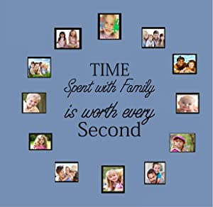 Time Spent with Family Is Worth Every Second Vinyl Wall Decal Home Decor Wall Mural Decals Only