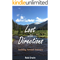 Lost with Directions: Ambling Around America