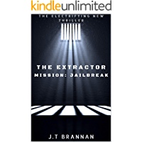 THE EXTRACTOR - MISSION: JAILBREAK (English Edition)