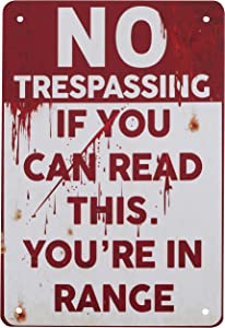 Halloween Signs, No Trespassing If You Can Read This, You're in Range Metal Sign, Retro Fashion Chic Funny Metal Tin Sign for Halloween Decorations