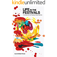 Life in the Festivals: A Journey Into the Perpetual Hope Machine