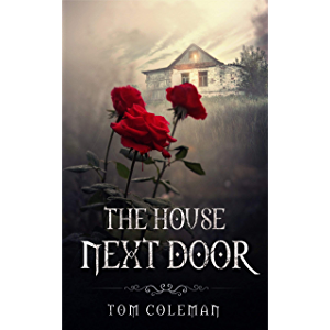 The House Next Door: A Short Horror Story (Horrors Next Door)