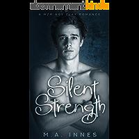 Silent Strength: M/m Age Play Romance (English Edition)
