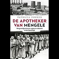De apotheker van Mengele: Het gruwelpact tussen regime en industrie in het Derde Rijk