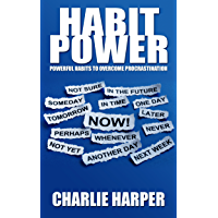 Habit Power: Powerful Habits To Overcome Procrastination (UPDATED 2020) (Daily Routine of Successful People & Habit Strategies) (English Edition)