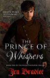 The Prince of Whispers (Wicked Whispers Trilogy Book 1)