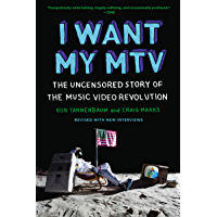 I Want My MTV: The Uncensored Story of the Music Video Revolution book cover