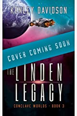 The Linden Legacy: A Clean Sci-Fi Romance (Conclave Worlds Book 3) Kindle Edition