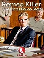 Romeo Killer: The Chris Porco Story