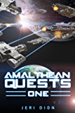 Amalthean Quests One