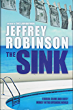 THE SINK - Terror, Crime and Dirty Money in the Offshore World
