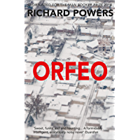 Orfeo: LONGLISTED FOR THE MAN BOOKER PRIZE 2014 (English Edition)