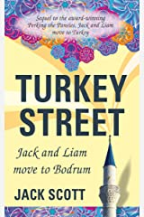 Turkey Street: Jack and Liam move to Bodrum Kindle Edition