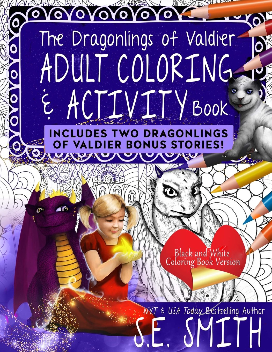 Read Online The Dragonlings Adult Coloring and Activity Book with Bonus Stories!: Dragonlings of Valdier pdf