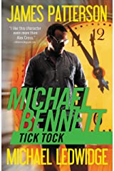 Tick Tock (Michael Bennett, Book 4) Kindle Edition