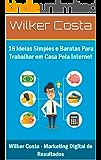 16 Ideias Simples e Baratas Para Trabalhar em Casa Pela Internet