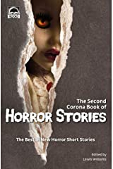 The Second Corona Book of Horror Stories: The best in new horror short stories Kindle Edition