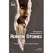 The Second Corona Book of Horror Stories: The best in new horror short stories Oct 1, 2018