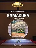 Kamakura, an Historical Guide (I Saggi)