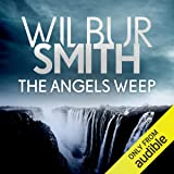 The Angels Weep: The Ballantyne Series, Book 3