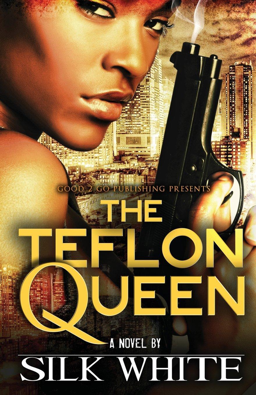 The Teflon Queen