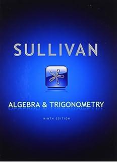 Algebra and trigonometry michael sullivan 9780132329033 amazon algebra and trigonometry 9th edition fandeluxe Images