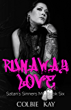 Runaway Love (Satan's Sinners MC Book 6)