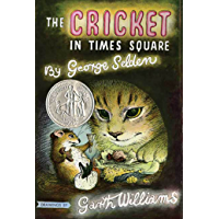 The Cricket in Times Square (Chester Cricket and His Friends Book 1)