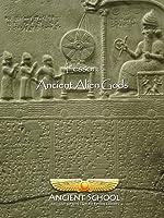 Ancient School - Ancient Alien Gods