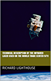 Technical Description of the Infrared Laser used on the World Trade Center 9/11