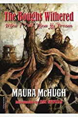 The Boughs Withered: When I Told Them My Name Kindle Edition