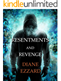 Resentments and Revenge (Sophie Brown Book 4)