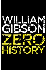Zero History (Blue Ant) Kindle Edition