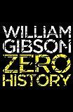 Zero History (Blue Ant)