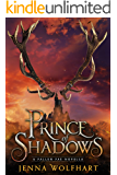 Prince of Shadows (The Fallen Fae)