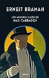Los mejores casos de Max Carrados (Libros del Tiempo)