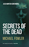 Secrets of the Dead: The best selling series that leaves readers wanting more (DS Hunter Kerr Book 3) (D.S. Hunter Kerr)
