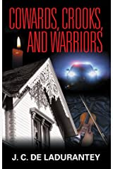 Cowards, Crooks, and Warriors Kindle Edition