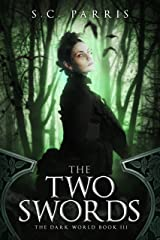 The Two Swords (The Dark World Book 3) Kindle Edition
