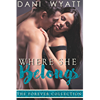 Where She Belongs (The Forever Collection Book 1) (English Edition)