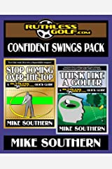 The RuthlessGolf.com Confident Swings Pack Kindle Edition