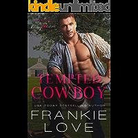 Tempted Cowboy (Whiskey Run: Cowboys Love Curves)