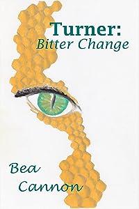 Turner: Bitter Change (Spaceships and Magic Book 1)