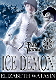 Ice Demon: A Dark Victorian Penny Dread (The Dark Victorian Penny Dreads Book 1)